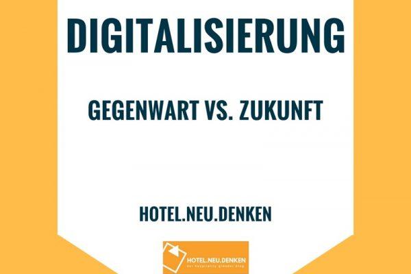 Digitalisierung hotel.neu.denken